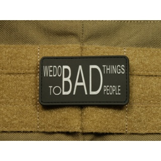 JTG - WE DO BAD THINGS ... - Insider Patch, swat / 3D Rubber patch