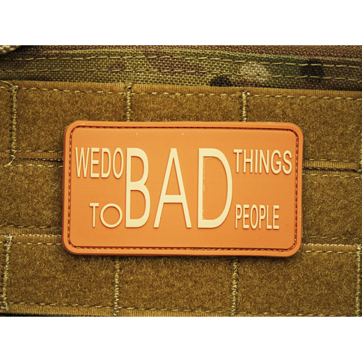 JTG - WE DO BAD THINGS ... - Insider Patch, desert / 3D Rubber patch