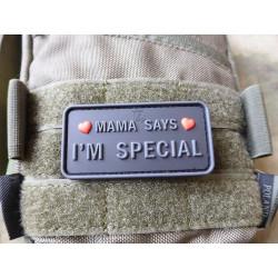 JTG MAMA SAYS - I´M SPECIAL Patch, blackops / JTG 3D Rubber Patch