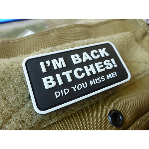 JTG I´M BACK BITCHES Patch, swat / JTG 3D Rubber Patch