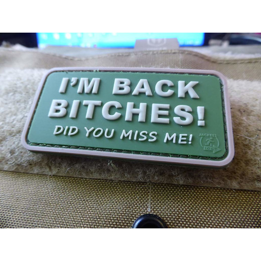 JTG I´M BACK BITCHES Patch, multicam / JTG 3D Rubber Patch