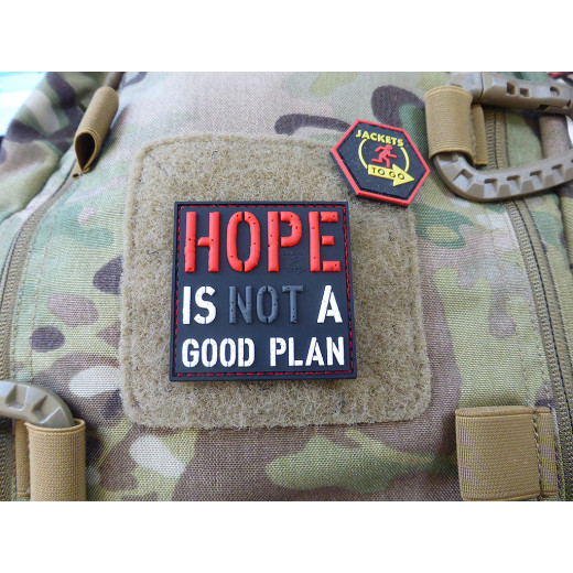 JTG HOPE IS NOT A GOOD PLAN Patch / JTG 3D Rubber Patch