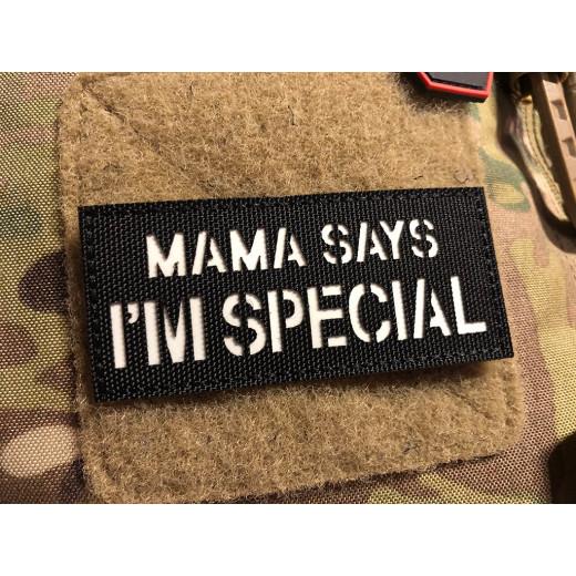 JTG MAMA SAYS I AM SPECIAL Lasercutpatch, schwarz, nachleuchtender Schriftzug, mit Klettrückseite