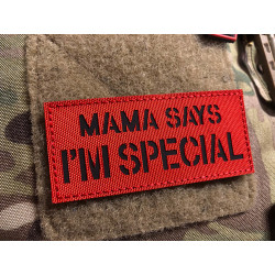 JTG MAMA SAYS I AM SPECIAL Lasercutpatch, Signalrot...